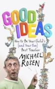 Cover-Bild zu Good Ideas (eBook) von Rosen, Michael