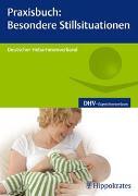 Cover-Bild zu Praxisbuch: Besondere Stillsituationen
