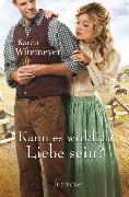 Cover-Bild zu Kann es wirklich Liebe sein? (eBook) von Witemeyer, Karen
