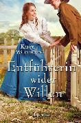 Cover-Bild zu Entführerin wider Willen (eBook) von Witemeyer, Karen