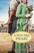 Cover-Bild zu To Win Her Heart von Witemeyer, Karen