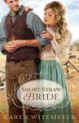 Cover-Bild zu Short-Straw Bride von Witemeyer, Karen