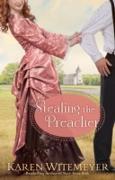 Cover-Bild zu Stealing the Preacher (The Archer Brothers Book #2) (eBook) von Witemeyer, Karen