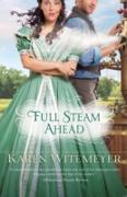 Cover-Bild zu Full Steam Ahead (eBook) von Witemeyer, Karen