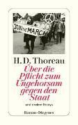Cover-Bild zu Über die Pflicht zum Ungehorsam gegen den Staat von Thoreau, Henry David
