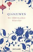 Cover-Bild zu Qianziwen. Der 1000-Zeichen-Klassiker von Zhou, Xingsi