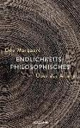 Cover-Bild zu Endlichkeitsphilosophisches von Marquard, Odo