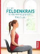 Cover-Bild zu Höfler, Heike: Feldenkrais. Die besten Übungen für Ihren Alltag (eBook)