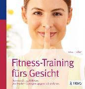 Cover-Bild zu Höfler, Heike: Fitness-Training fürs Gesicht (eBook)