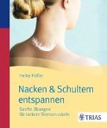 Cover-Bild zu Höfler, Heike: Nacken & Schultern entspannen (eBook)