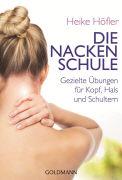 Cover-Bild zu Höfler, Heike: Die Nackenschule
