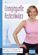 Cover-Bild zu Höfler, Heike: Energiequelle Beckenboden. Kompakt-Ratgeber (eBook)