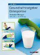 Cover-Bild zu Höfler, Heike: Gesundheitsratgeber Osteoporose (eBook)