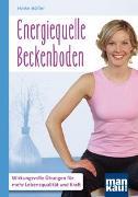 Cover-Bild zu Höfler, Heike: Energiequelle Beckenboden. Kompakt-Ratgeber
