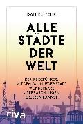 Cover-Bild zu Fehr, Daniel: Alle Städte der Welt (eBook)