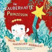 Cover-Bild zu Die zauberhafte Prinzessin von Zanella, Susy (Illustr.)