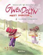 Cover-Bild zu Gwendolyn macht's andersrum von Laibl, Melanie