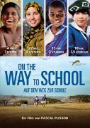 Cover-Bild zu On The Way To School - Auf dem Weg zur Schule von Pascal Plisson (Reg.)