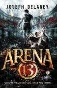 Cover-Bild zu Arena 13 (eBook) von Joseph Delaney