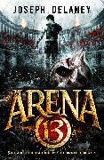 Cover-Bild zu Arena 13 (eBook) von Delaney, Joseph