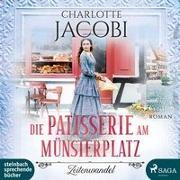 Cover-Bild zu Jacobi, Charlotte: Die Patisserie am Münsterplatz
