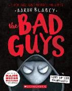 Cover-Bild zu Blabey, Aaron: The Bad Guys in Dawn of the Underlord (the Bad Guys #11), 11