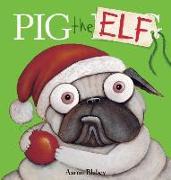 Cover-Bild zu Blabey, Aaron: Pig the Elf