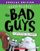 Cover-Bild zu Blabey, Aaron: The Bad Guys in Do-You-Think-He-Saurus?!: Special Edition (the Bad Guys #7), 7