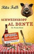 Cover-Bild zu Schweinskopf al dente von Falk, Rita