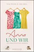 Cover-Bild zu Anna und wir von Redel, Victoria