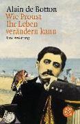 Cover-Bild zu Wie Proust Ihr Leben verändern kann von Botton, Alain de
