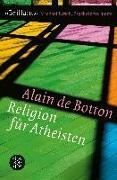 Cover-Bild zu Religion für Atheisten von Botton, Alain de