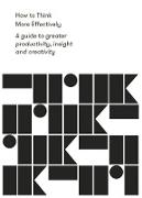 Cover-Bild zu How to Think More Effectively (eBook) von Life of School The
