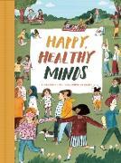 Cover-Bild zu Happy, Healthy Minds (eBook) von Life of School The