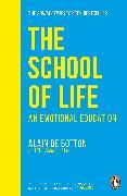 Cover-Bild zu The School of Life von de Botton, Alain