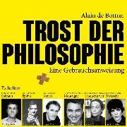 Cover-Bild zu Trost der Philosophie (Audio Download) von Botton, Alain de