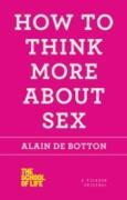 Cover-Bild zu How to Think More About Sex (eBook) von Botton, Alain de