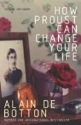 Cover-Bild zu How Proust Can Change Your Life (eBook) von De Botton, Alain
