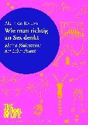 Cover-Bild zu Wie man richtig an Sex denkt (eBook) von de Botton, Alain