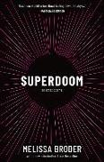 Cover-Bild zu Broder, Melissa: Superdoom: Selected Poems