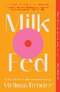 Cover-Bild zu Broder, Melissa: Milk Fed