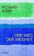 Cover-Bild zu Der Weg der Weisheit von Rohr, Richard
