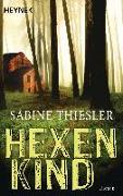 Cover-Bild zu Thiesler, Sabine: Hexenkind