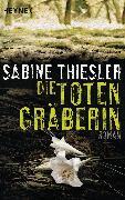 Cover-Bild zu Thiesler, Sabine: Die Totengräberin