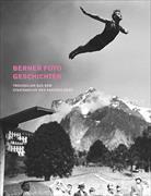 Cover-Bild zu Berner Foto Geschichten von Tobler, Konrad