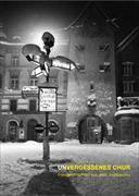 Cover-Bild zu Unvergessenes Chur von Mathis, Katarzyna