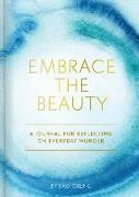 Cover-Bild zu Cheng, Yao (Künstler): Embrace the Beauty Journal