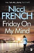 Cover-Bild zu Friday on My Mind von French, Nicci