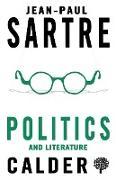 Cover-Bild zu Sartre, Jean-Paul: Politics and Literature (eBook)