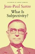 Cover-Bild zu Sartre, Jean-Paul: What Is Subjectivity? (eBook)